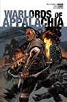 Warlords of Appalachia by Phillip Kennedy Johnson