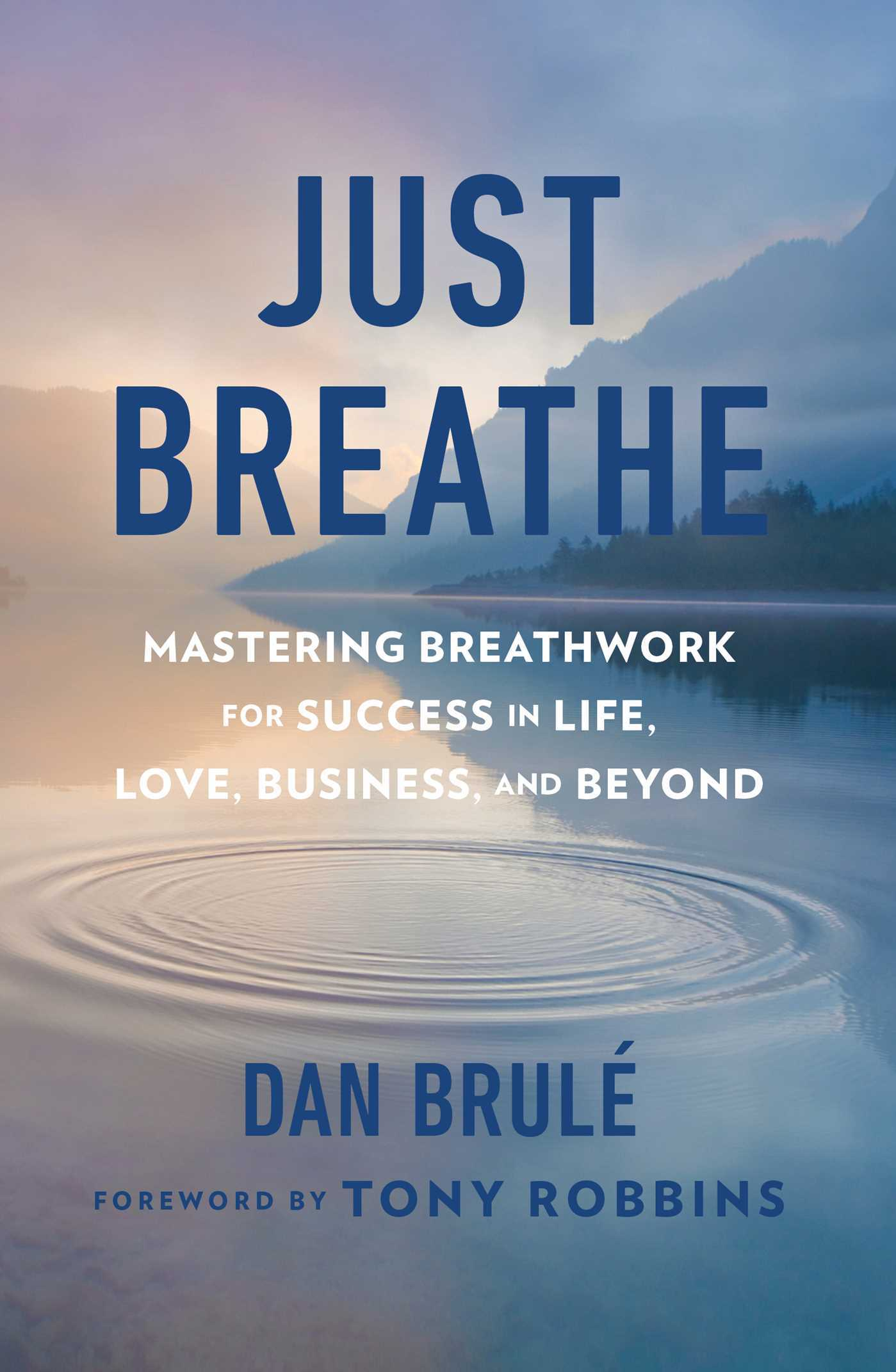Just-Breathe-Mastering-Breathwork-for-Success-in-Life-Love-Business-and-Beyond