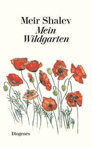 Mein Wildgarten by Meir Shalev