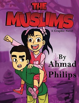 The Muslims: a Graphic Novel (Volume 1)
