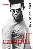 Off Campus (Bend or Break, #1)