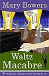 Waltz Macabre (Tropical Breeze #9)