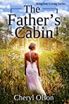 The Father's Cabin (Kingdom Living #1)