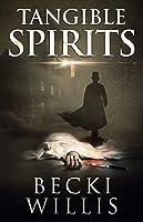 Tangible Spirits