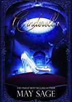 Cinderella (Not Quite the Fairy Tale #1)