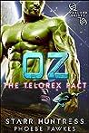 Oz (The Telorex Pact, #1)