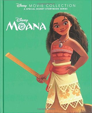 Disney Movie Collection: Moana (Disney Movie Collection A Special Disney Storybook Series)
