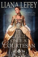 Once a Courtesan (Once Wicked Book 2)