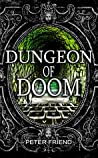 Dungeon of Doom (You Say Which Way Book 3)