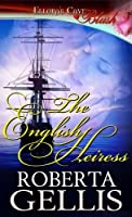 The English Heiress (Heiress, #1)