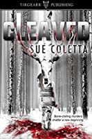Cleaved: Grafton County Series, book 2