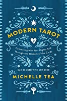 Modern Tarot: A Universal Guide to the Cards