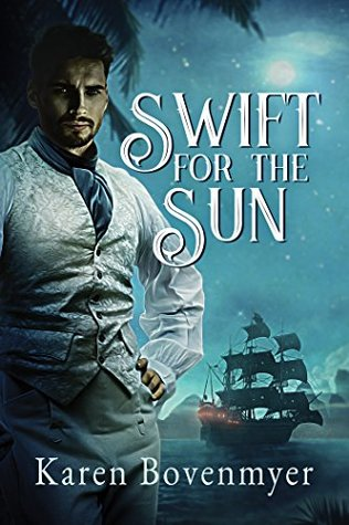 Swift for the Sun by Karen Bovenmyer