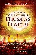 De geheimen van de onsterfelijke Nicolas Flamel 2: De necromancer / De warlock / De zieneres