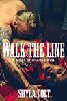 Walk the Line (Kings of Chaos, #5)