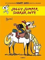 Jolly Jumper svarar inte (Ett extraordinärt Lucky Luke-äventyr)