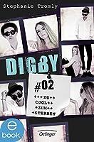 Digby #02. Zu cool zum Sterben