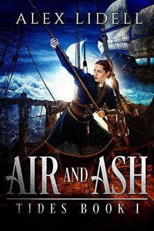 Air and Ash (Tides, #1)
