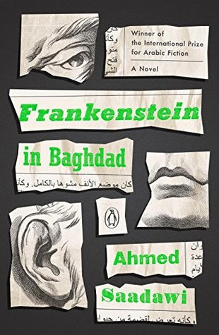 Frankenstein in Baghdad by Ahmed Saadawi