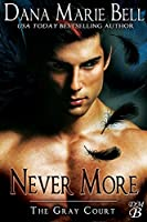 Never More (The Gray Court, #6)