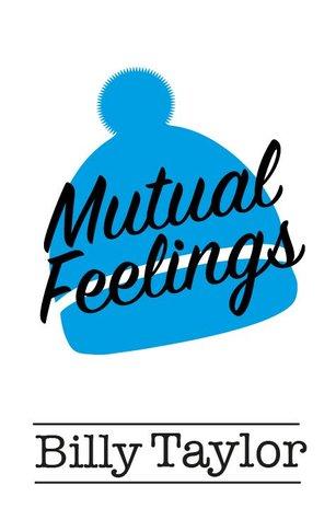 Mutual Feelings