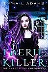 Faerie Killer (The Changeling Chronicles, #0.5)