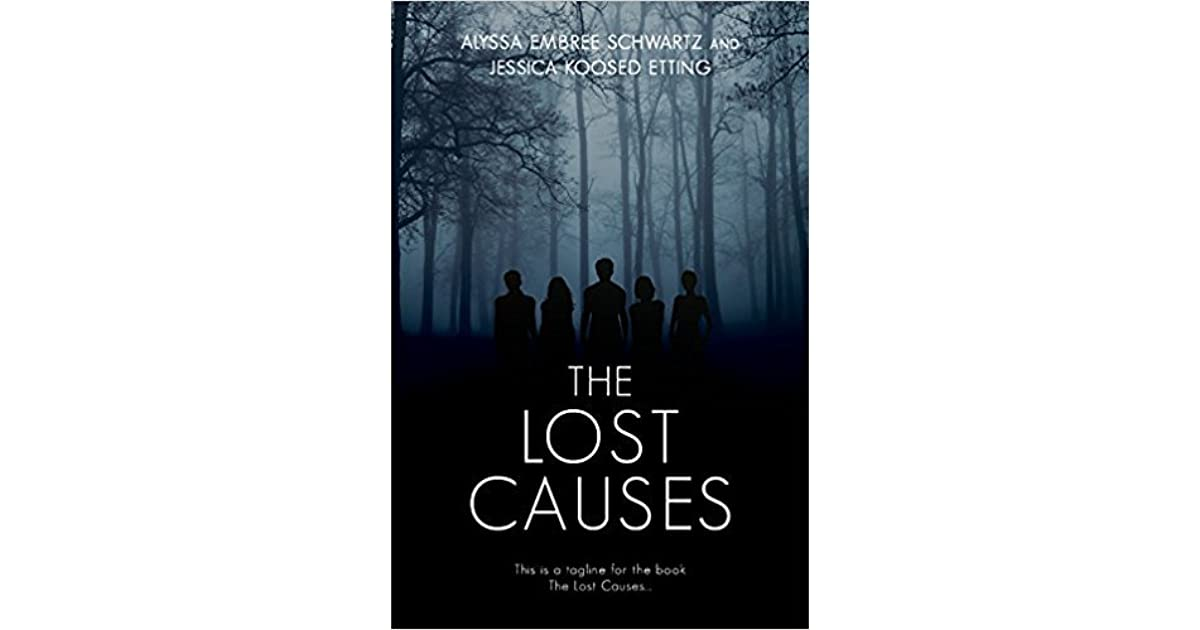 The Lost Causes by Alyssa Embree Schwartz
