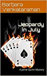 Jeopardy in July (Jamie Quinn Mystery #5)