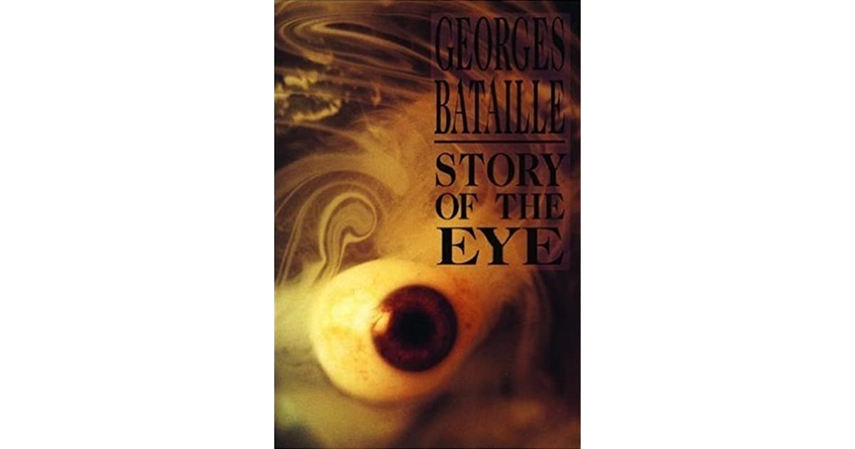 7034ab7c80a9 Story of the Eye by Georges Bataille