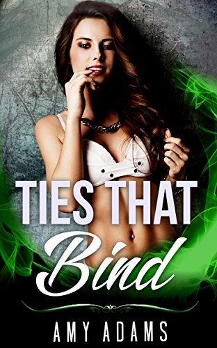 Ties That Bind  by  Amy Adams