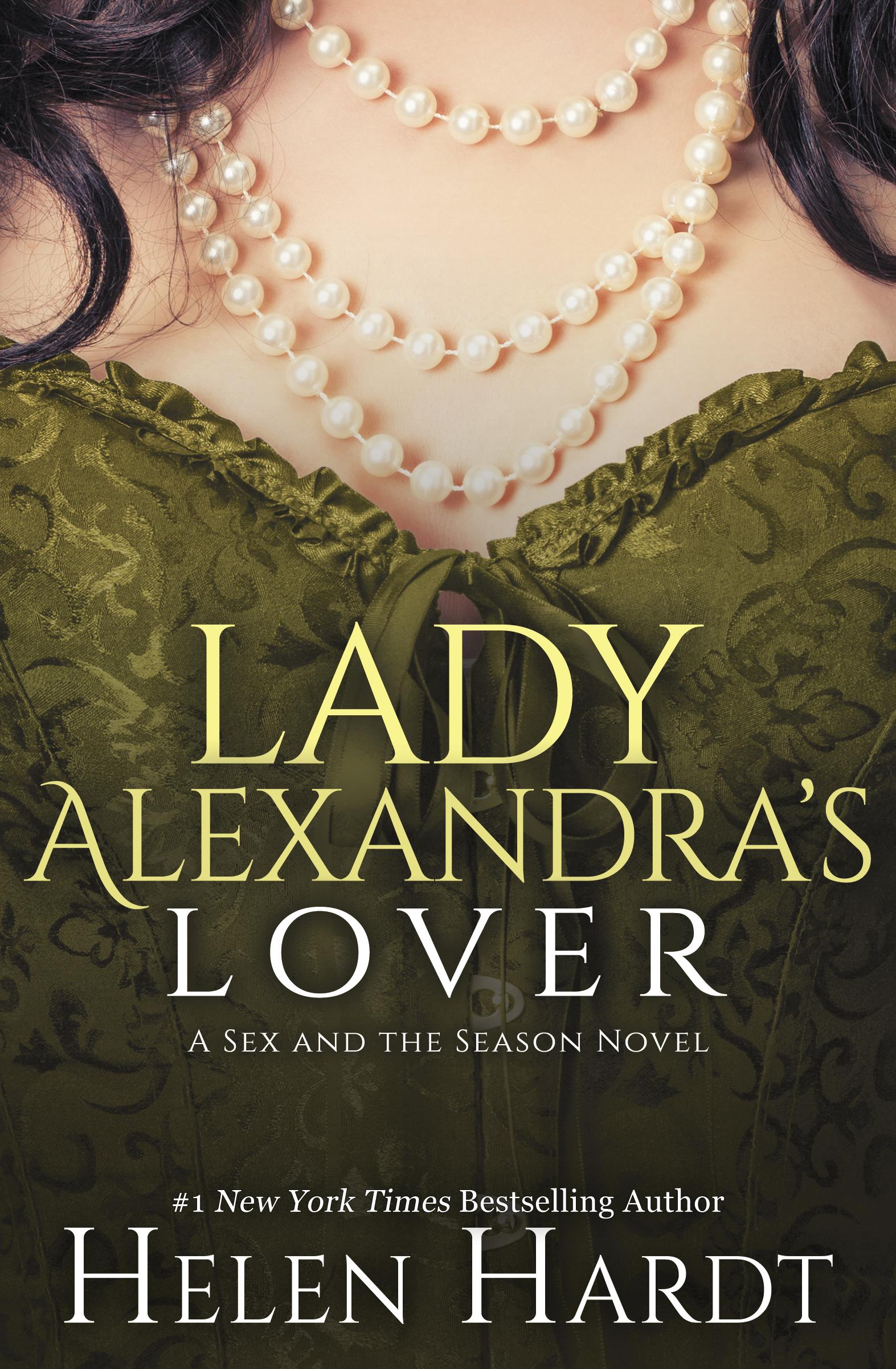 Lady Alexandra's Lover - Helen Hardt