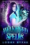 Awakened Spells (Awakened Spells, #1)