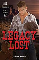 Legacy Lost (Hell's Valley Book 2)