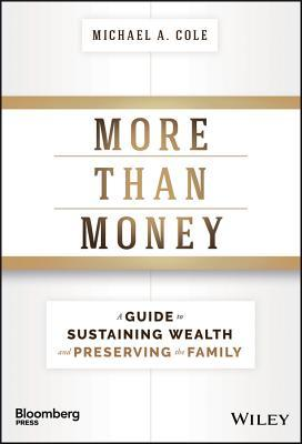 More-than-money-a-guide-to-sustaining-wealth-and-preserving-the-family