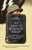 De grote boekenroof: Een zoektocht naar Europa's verdwenen bibliotheken