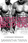 Bodyguard Brothers