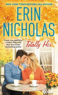 Totally His (Opposites Attract #3)