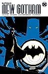 Batman: New Gotham, Volume One