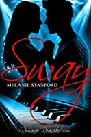 Sway (Romance Revisited #1)