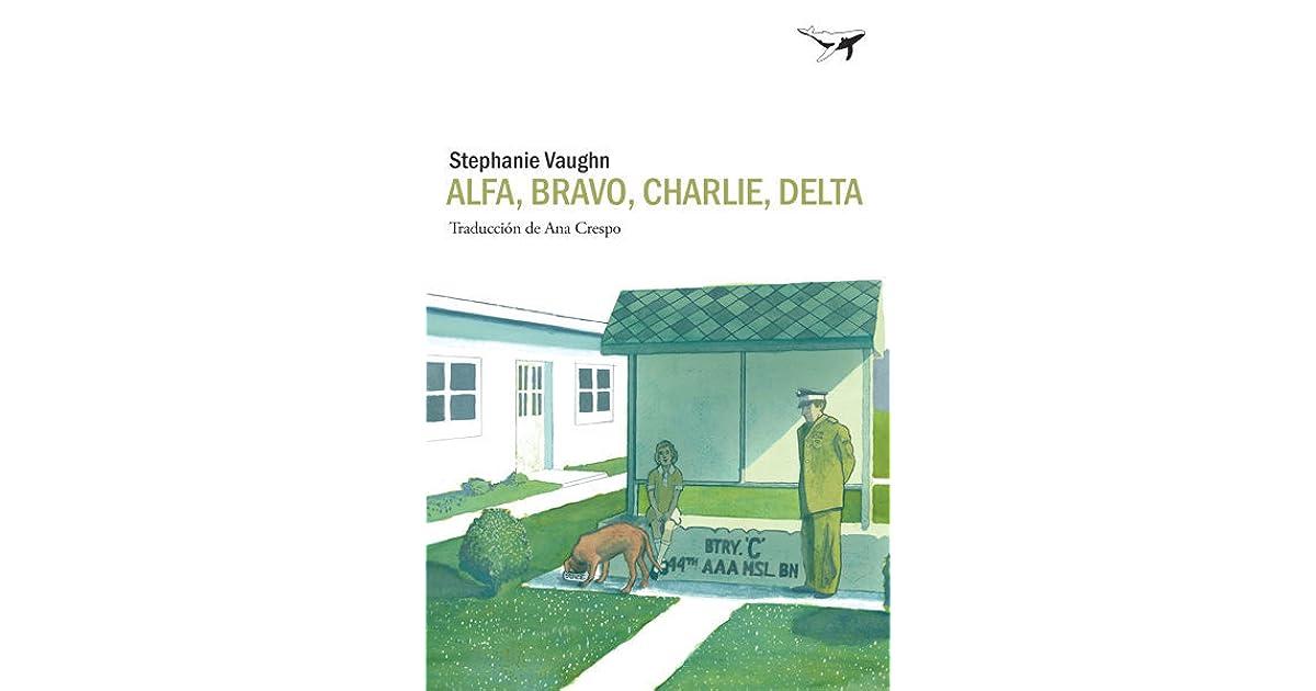 Alfa Bravo Charlie Delta By Stephanie Vaughn