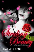 Stealing Beauty (Fairy Tales After Dark Book 1)