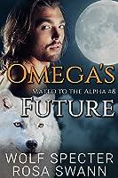 Omega's Future (Mated to the Alpha #8)