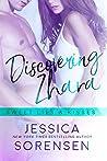 Discovering Zhara: Sweet Lies & Kisses (Bad Boy Rebels #6)