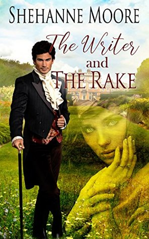 The Writer and the Rake by Shehanne Moore
