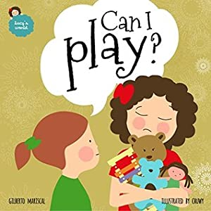 Can I play?: English edition (Lucy's world Book 4)