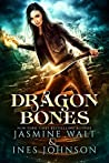 Dragon Bones (Nia Rivers Adventures, #1)