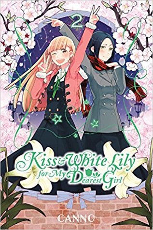 Kiss and White Lily for My Dearest Girl, Vol. 2 by Canno