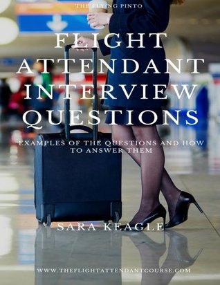 Flight Attendant Interview Questions: Examples of the