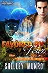 Favored by Felix (Middlemarch Capture, #2)