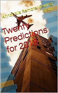 Twenty Predictions for 2018